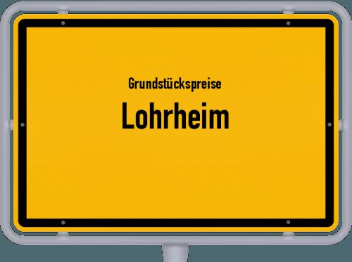 Grundstückspreise Lohrheim 2019