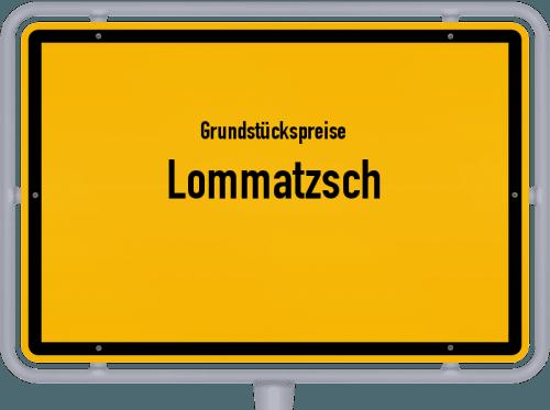 Grundstückspreise Lommatzsch 2019