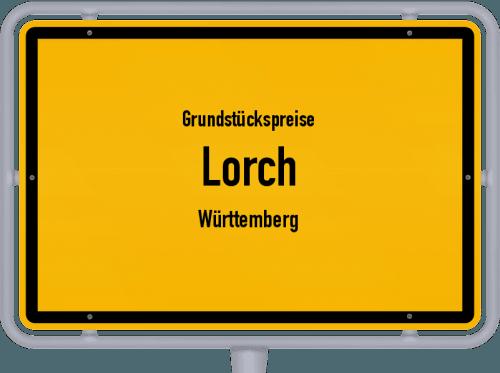 Grundstückspreise Lorch (Württemberg) 2021