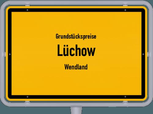 Grundstückspreise Lüchow (Wendland) 2021