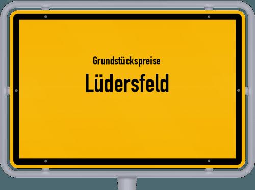 Grundstückspreise Lüdersfeld 2021