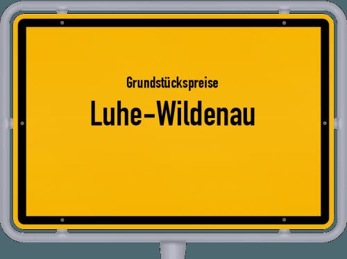 Grundstückspreise Luhe-Wildenau 2021