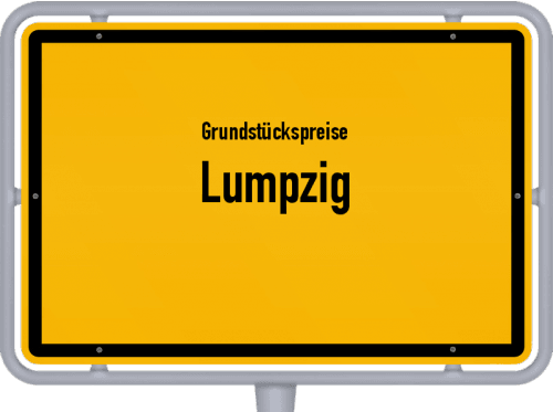 Grundstückspreise Lumpzig 2019