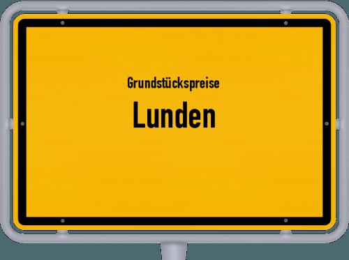 Grundstückspreise Lunden 2021