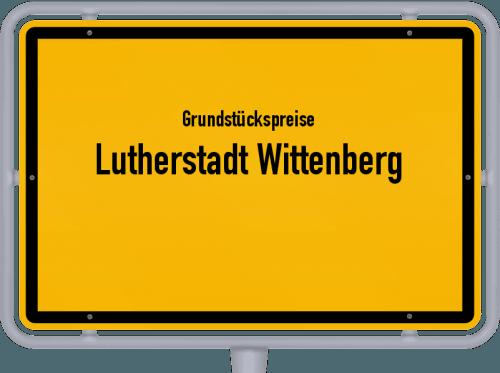 Grundstückspreise Lutherstadt Wittenberg 2021