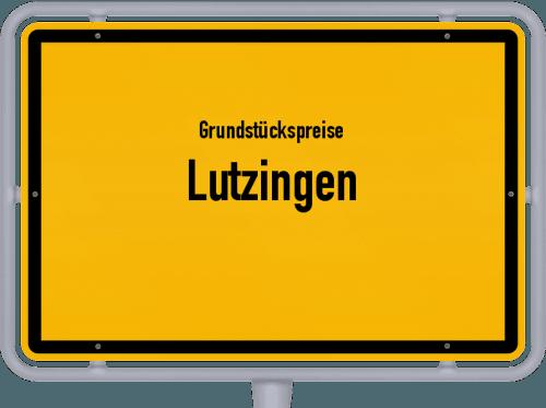 Grundstückspreise Lutzingen 2021
