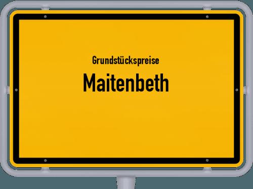 Grundstückspreise Maitenbeth 2019