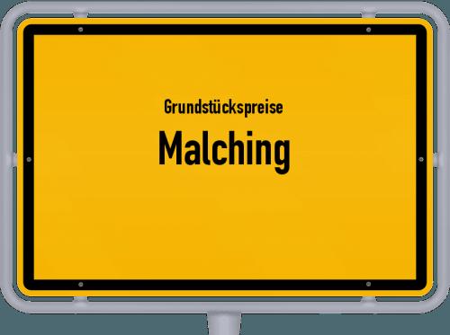 Grundstückspreise Malching 2019
