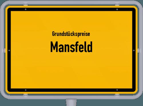 Grundstückspreise Mansfeld 2021