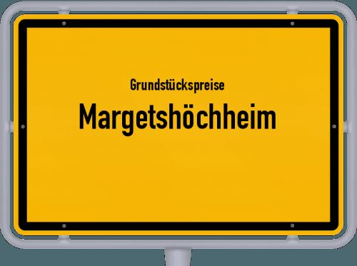 Grundstückspreise Margetshöchheim 2019