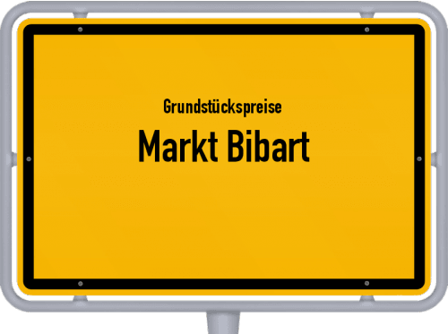 Grundstückspreise Markt Bibart 2019