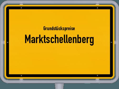 Grundstückspreise Marktschellenberg 2021