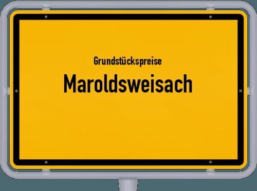 Grundstückspreise Maroldsweisach 2021