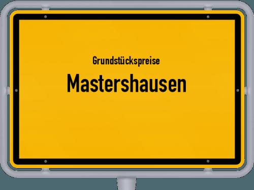 Grundstückspreise Mastershausen 2019