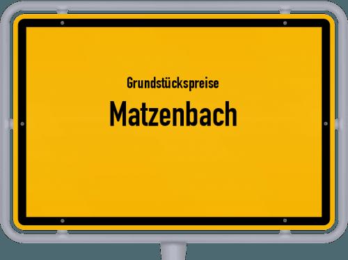 Grundstückspreise Matzenbach 2019