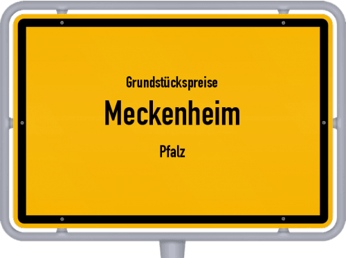 Grundstückspreise Meckenheim (Pfalz) 2019