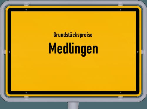 Grundstückspreise Medlingen 2019