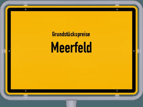 Grundstückspreise Meerfeld 2019