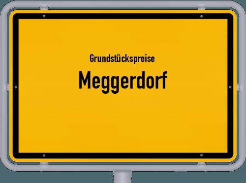 Grundstückspreise Meggerdorf 2021