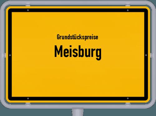 Grundstückspreise Meisburg 2019
