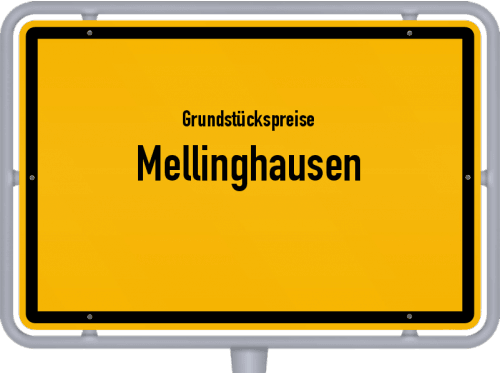 Grundstückspreise Mellinghausen 2019
