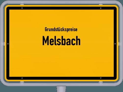 Grundstückspreise Melsbach 2019