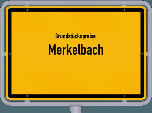 Grundstückspreise Merkelbach 2019