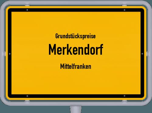 Grundstückspreise Merkendorf (Mittelfranken) 2019