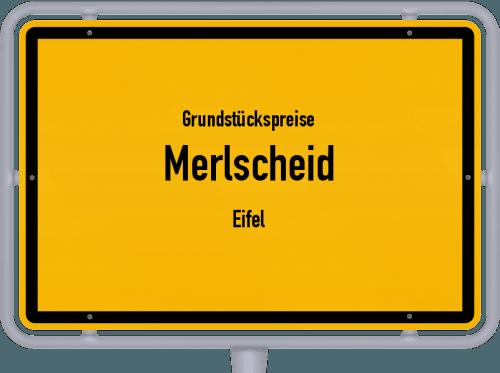 Grundstückspreise Merlscheid (Eifel) 2019