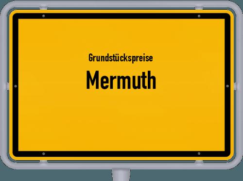Grundstückspreise Mermuth 2019