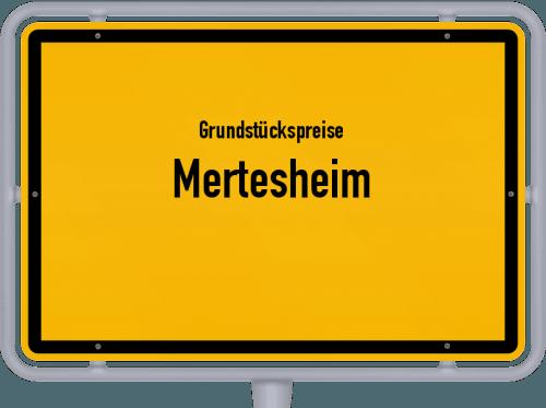 Grundstückspreise Mertesheim 2019