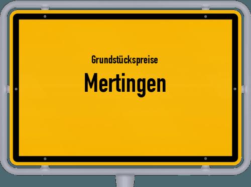 Grundstückspreise Mertingen 2019