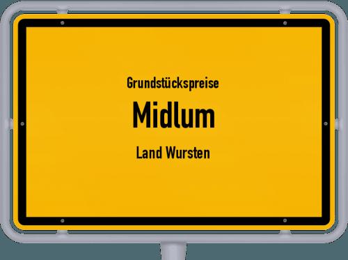 Grundstückspreise Midlum (Land Wursten) 2019