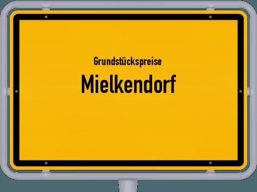Grundstückspreise Mielkendorf 2021