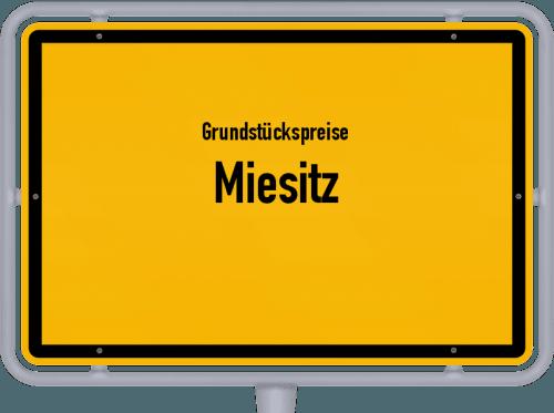 Grundstückspreise Miesitz 2019