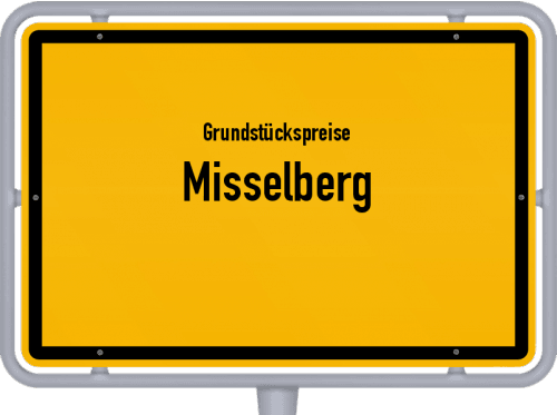 Grundstückspreise Misselberg 2019