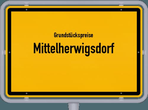 Grundstückspreise Mittelherwigsdorf 2019