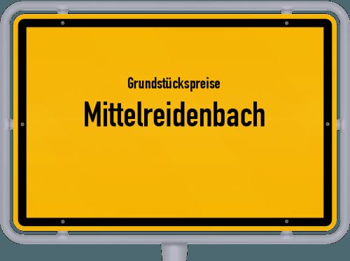 Grundstückspreise Mittelreidenbach 2019