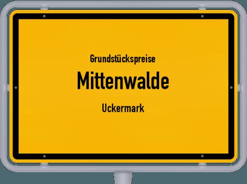 Grundstückspreise Mittenwalde (Uckermark) 2021