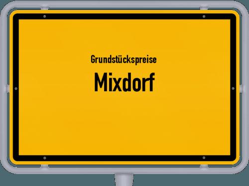 Grundstückspreise Mixdorf 2021