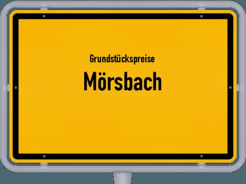 Grundstückspreise Mörsbach 2019