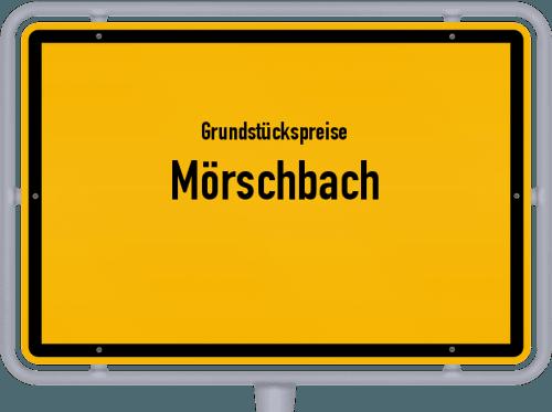 Grundstückspreise Mörschbach 2019