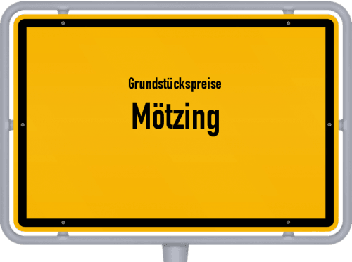 Grundstückspreise Mötzing 2019