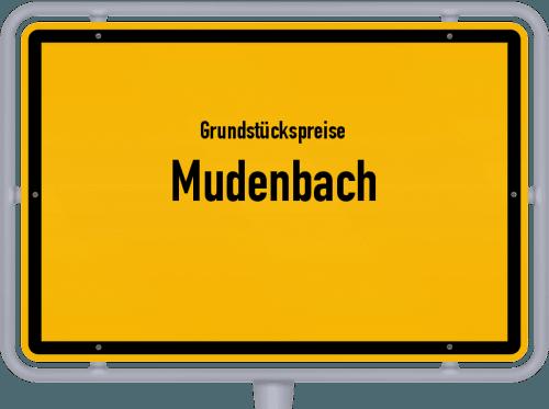 Grundstückspreise Mudenbach 2019
