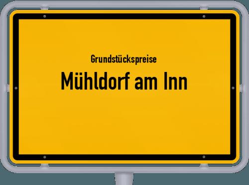 Grundstückspreise Mühldorf am Inn 2021
