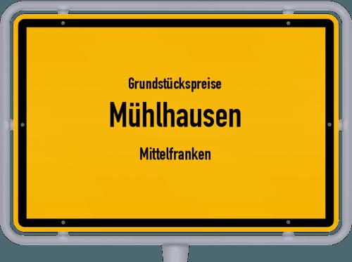 Grundstückspreise Mühlhausen (Mittelfranken) 2019