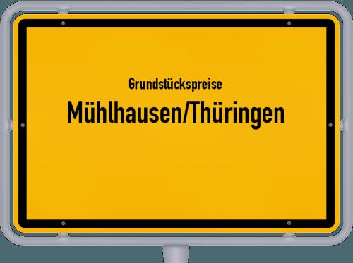 Grundstückspreise Mühlhausen/Thüringen 2019