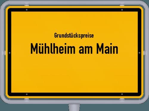 Grundstückspreise Mühlheim am Main 2019