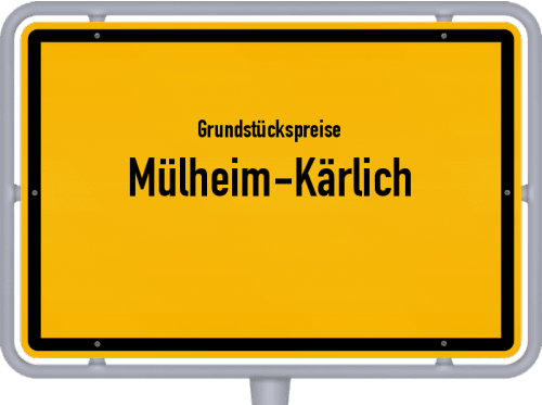 Grundstückspreise Mülheim-Kärlich 2019