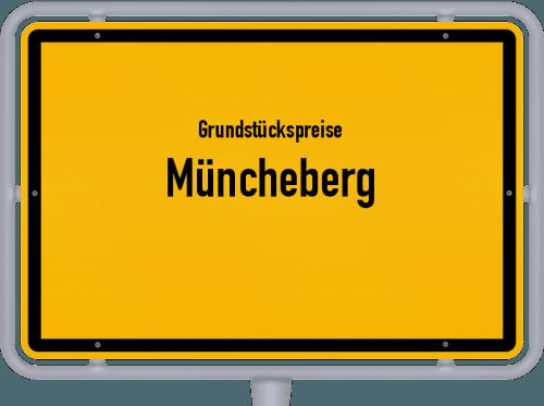 Grundstückspreise Müncheberg 2021
